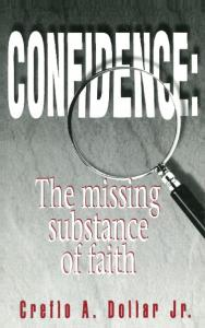 Confidence: The Missing Substance of Faith