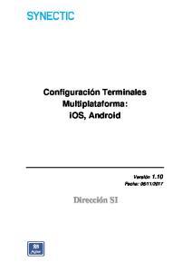 Configuración Terminales Multiplataforma: ios, Android