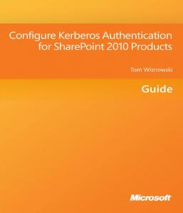Configure Kerberos Authentication for SharePoint 2010 Products
