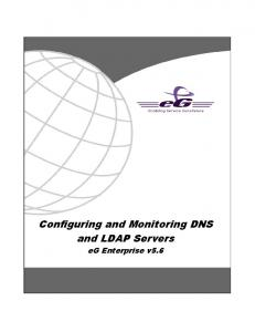 Configuring and Monitoring DNS and LDAP Servers