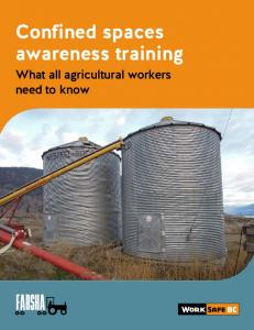 Confined spaces awareness training. What all agricultural workers need to know