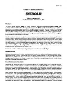 CONFLICT MINERALS REPORT. Diebold, Incorporated For the Year Ended December 31, 2015