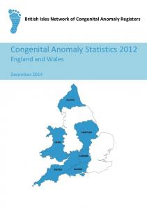 Congenital Anomaly Statistics 2012 England and Wales