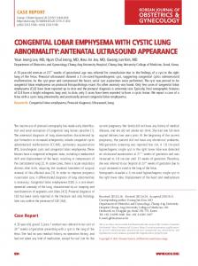 CONGENITAL LOBAR EMPHYSEMA WITH CYSTIC LUNG ABNORMALITY: ANTENATAL ULTRASOUND APPEARANCE