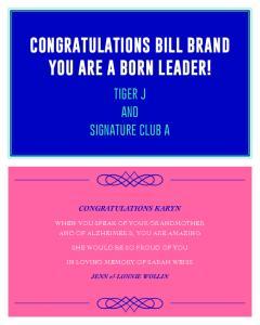 CONGRATULATIONS BILL BRAND YOU ARE A BORN LEADER!