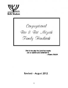 Congregational Bar & Bat Mitzvah Family Handbook. This is the day the Lord has made; Let us rejoice and celebrate it