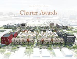 CONGRESS FOR THE NEW URBANISM. Charter Awards