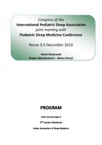 Congress of the International Pediatric Sleep Association joint meeting with Pediatric Sleep Medicine Conference. Rome 3 5 December 2010