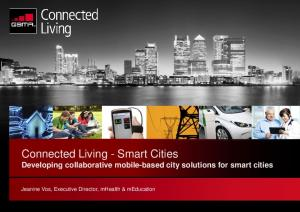Connected Living - Smart Cities Developing collaborative mobile-based city solutions for smart cities