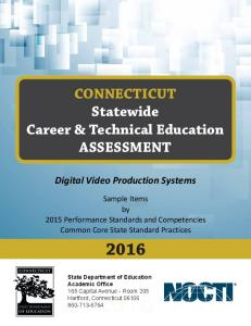 CONNECTICUT Statewide Career & Technical Education ASSESSMENT