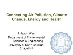Connecting Air Pollution, Climate Change, Energy and Health