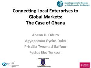 Connecting Local Enterprises to Global Markets: The Case of Ghana