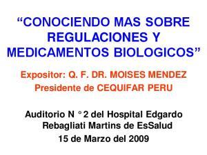 CONOCIENDO MAS SOBRE REGULACIONES Y MEDICAMENTOS BIOLOGICOS
