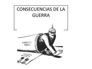 CONSECUENCIAS DE LA GUERRA
