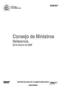 Consejo de Ministros Referencia 29 de febrero de 2008