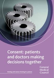 Consent: patients and doctors making decisions together