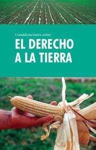 Consideraciones sobre EL DERECHO A LA TIERRA