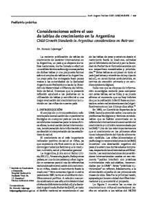 Consideraciones sobre el uso de tablas de crecimiento en la Argentina Child Growth Standards in Argentina: considerations on their use