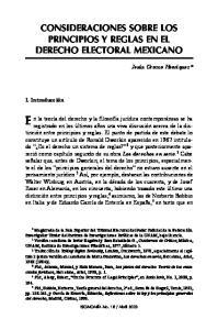 CONSIDERACIONES SOBRE LOS PRINCIPIOS Y REGLAS EN EL DERECHO ELECTORAL MEXICANO