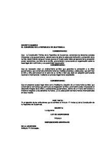 CONSIDERANDO: CONSIDERANDO: DECRETA: La siguiente: TITULO I