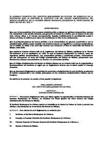 CONSIDERANDO REGLAMENTO INTERNO DEL INSTITUTO MEXIQUENSE DE CULTURA CAPITULO I DISPOSICIONES GENERALES