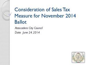 Consideration of Sales Tax Measure for November 2014 Ballot. Atascadero City Council Date: June 24, 2014