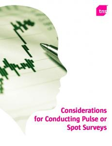 Considerations for Conducting Pulse or Spot Surveys