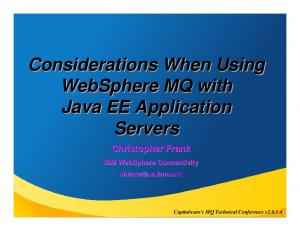 Considerations When Using WebSphere MQ with Java EE Application Servers