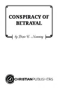 CONSPIRACY OF BETRAYAL. by Dixie C. Manning