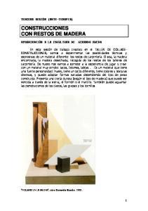 CONSTRUCCIONES CON RESTOS DE MADERA