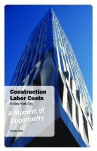Construction Labor Costs in New York City. A Moment of