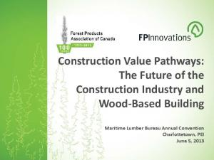 Construction Value Pathways: The Future of the Construction Industry and Wood-Based Building
