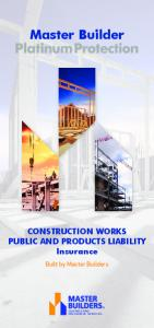 CONSTRUCTION WORKS PUBLIC AND PRODUCTS LIABILITY