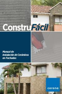 ConstruFácil. Manual de Instalación de Cerámicos en Fachadas