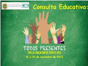 Consulta Educativa: 21 y 22 de noviembre de 2013