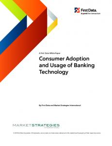 Consumer Adoption and Usage of Banking Technology