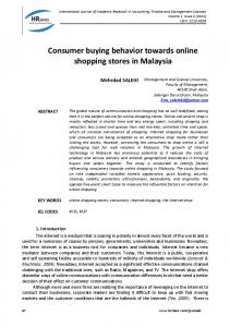 Consumer buying behavior towards online shopping stores in Malaysia