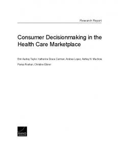Consumer Decisionmaking in the Health Care Marketplace