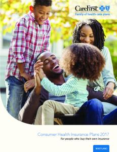 Consumer Health Insurance Plans 2017 For people who buy their own insurance MARYLAND