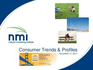 Consumer Trends & Profiles November 17, 2011