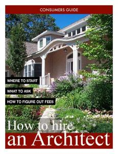 consumers guide where to start what to ask how to figure out fees How to hire an Architect