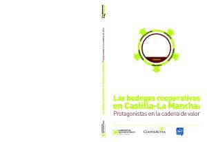 CONSUMO. Las bodegas cooperativas. en Castilla-La Mancha: Protagonistas en la cadena de valor
