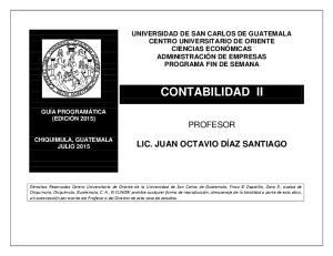 CONTABILIDAD II PROFESOR LIC. JUAN OCTAVIO DÍAZ SANTIAGO