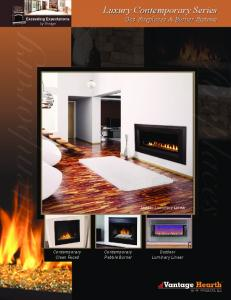 Contemporary. Fireplaces. Luxury Contemporary Series. Gas Fireplaces & Burner Systems. Indoor Luminary Linear. Contemporary Clean Faced