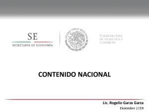 CONTENIDO NACIONAL. Lic. Rogelio Garza Garza