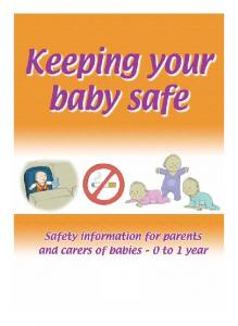 Contents list. Introduction page 2. Safety as your baby grows page 3. Tips to help keep your baby safe page 4. First Aid page 13