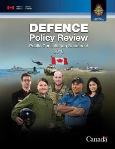 CONTENTS. Minister s Message What is Defence Policy? Canadian Approach to Defence The Security Environment... 7