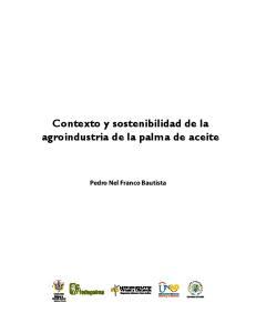 Contexto y sostenibilidad de la agroindustria de la palma de aceite