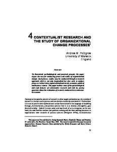 CONTEXTUALIST RESEARCH AND THE STUDY OF ORGANIZATIONAL CHANGE PROCESSES 1