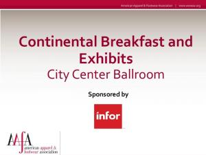 Continental Breakfast and Exhibits